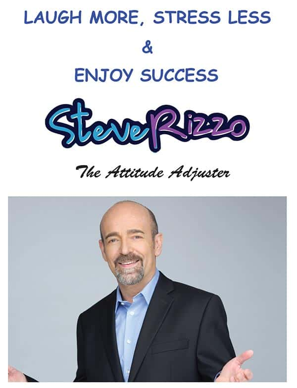 Laugh More, Stress Less and Enjoy Success by Steve Rizzo