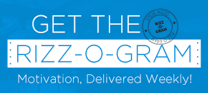 Steve Rizzo's Motivational Newsletter - Rizzogram